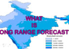 What is long range forecast